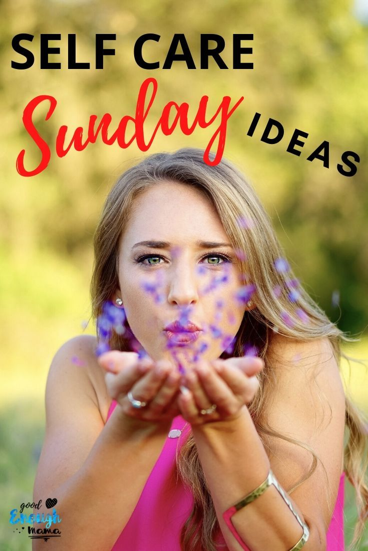 Find routine ideas and even a printable checklist to help you create a peaceful and relaxed self care Sunday! Find your happy place with these tips! #selfcare #selfcaretips #selfcareideas #selfcaresunday #selfcarehacks #selflove #momtips #Momhacks #momlife #motherhood #adviceformoms #goodenoughmama