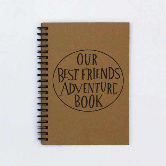 Best Friend Gift Our Friends Adventure Book 5 X 7 Journal