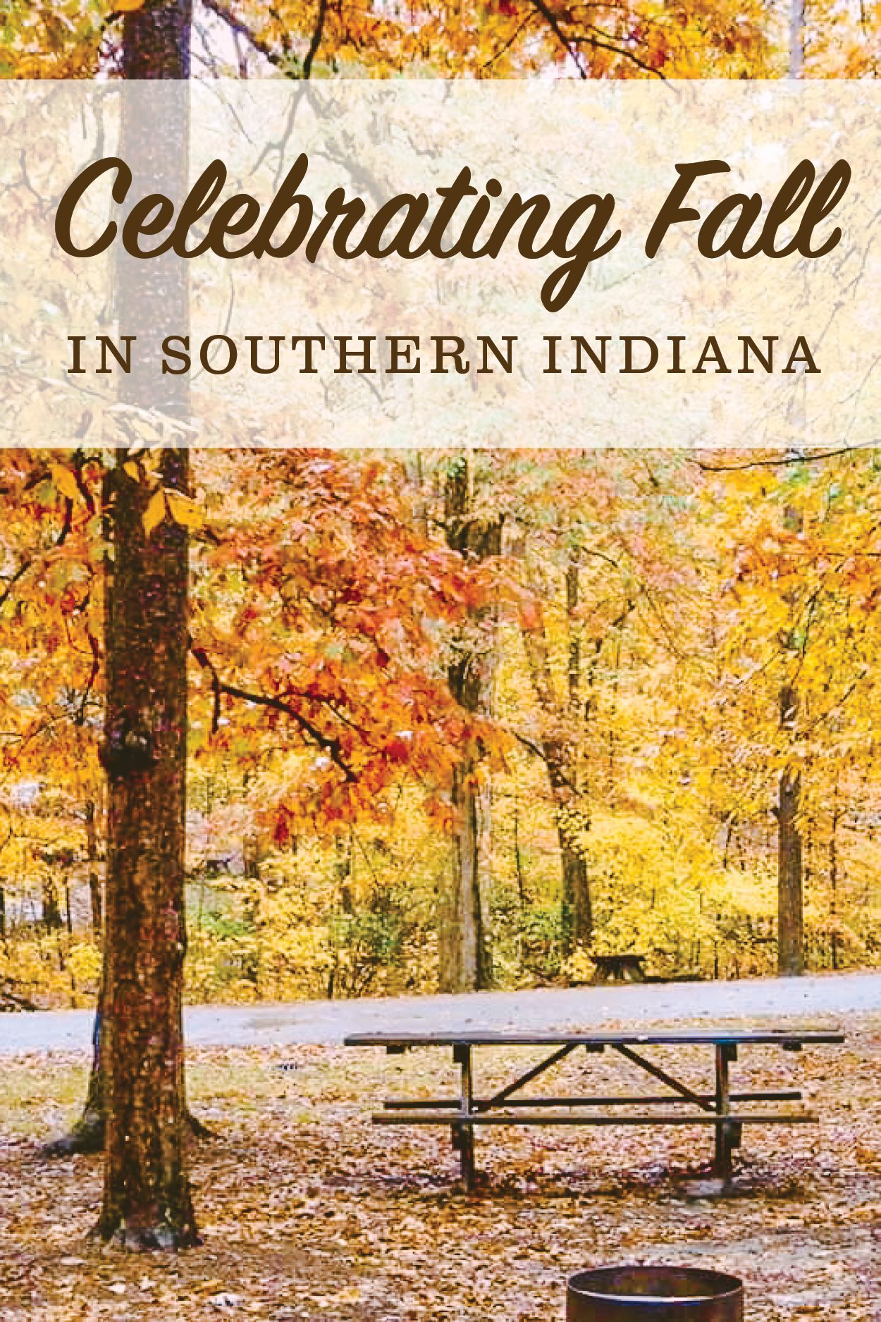 Celebrating Fall In Southern Indiana In 2020 Indiana Travel Water Features In The Garden Domestic Travel