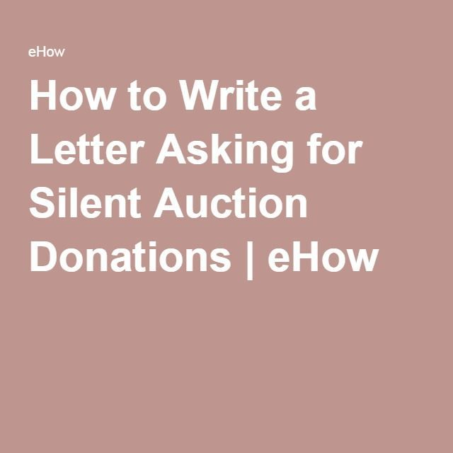 How To Write A Letter Asking For Silent Auction Donations  Silent