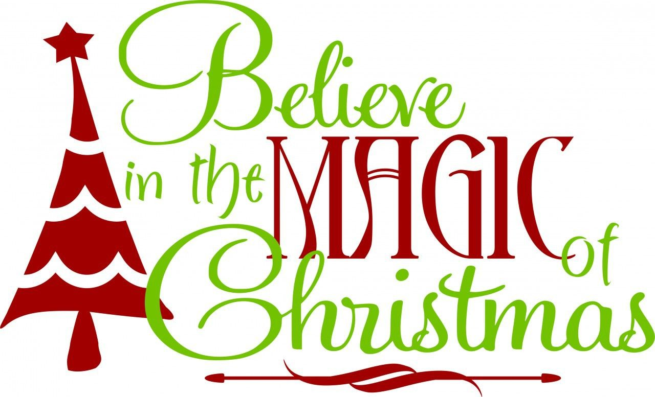 Christmas Quotes And Graphics: Wall Decals And Stickers -- Christmas (believe In Magic