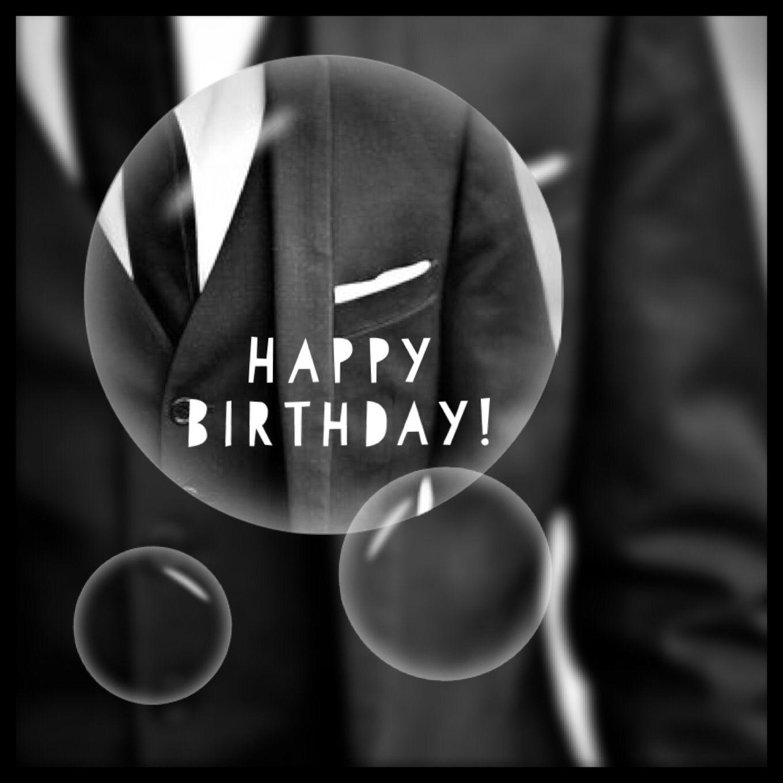 Happy Birthday Gentleman Happy Birthday Man Happy Birthday Cards Happy Birthday Doll