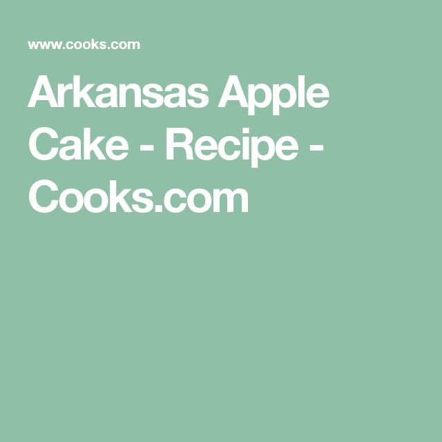 Arkansas Apple Cake - Recipe - Cooks.com