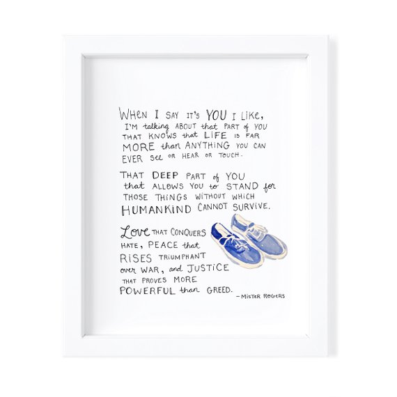 Mister Rogers When I Say Its You I Like Art Print In 2020 Mr Rogers Mr Rogers Quote Sayings