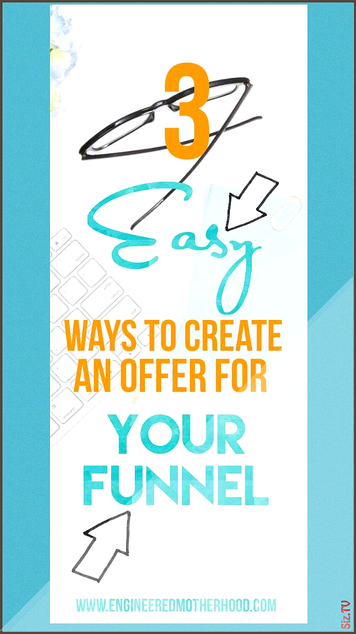 Create an offer for your funnel Create an offer for your funnel Engineered Motherhood Engineered Motherhood 3 East ways to create an offer for your sales funnel Using Cli...