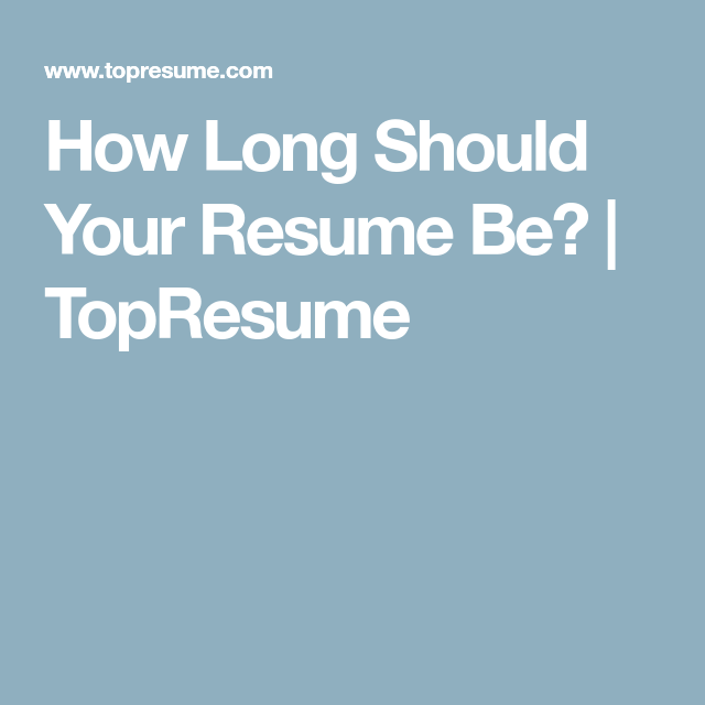 How Long Should A Resume Be? (With Images)