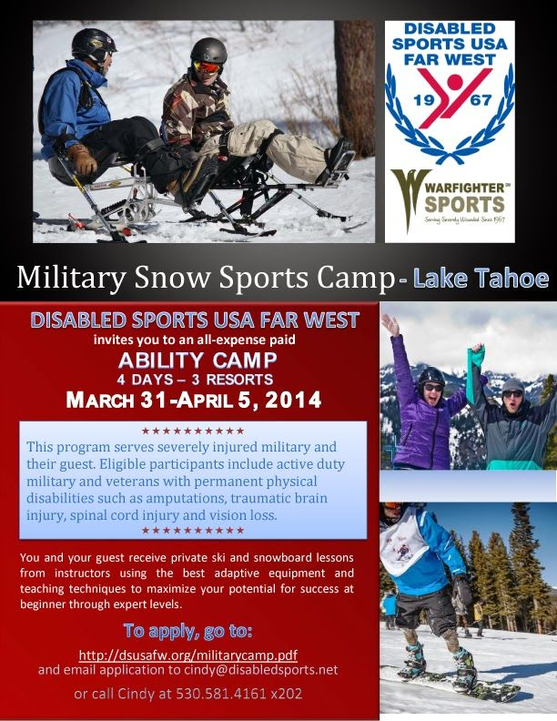 Disabled Sports Usa Far West Military Adaptive Ski And Snowboard Camp March 31 April 5 2014 Lake Tahoe Ca Http Sports Ski And Snowboard Sports Camp