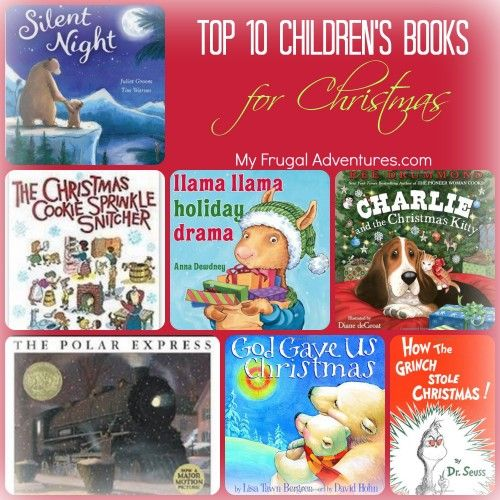 Top 10 Christmas Books For Kids Christmas Crafts Recipes And