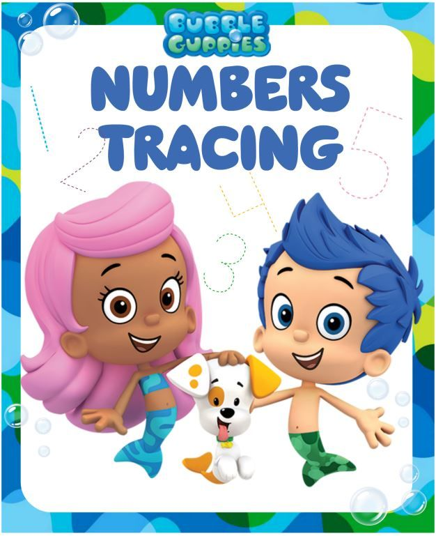 Get ready for school with this free Bubble Guppies Numbers ...