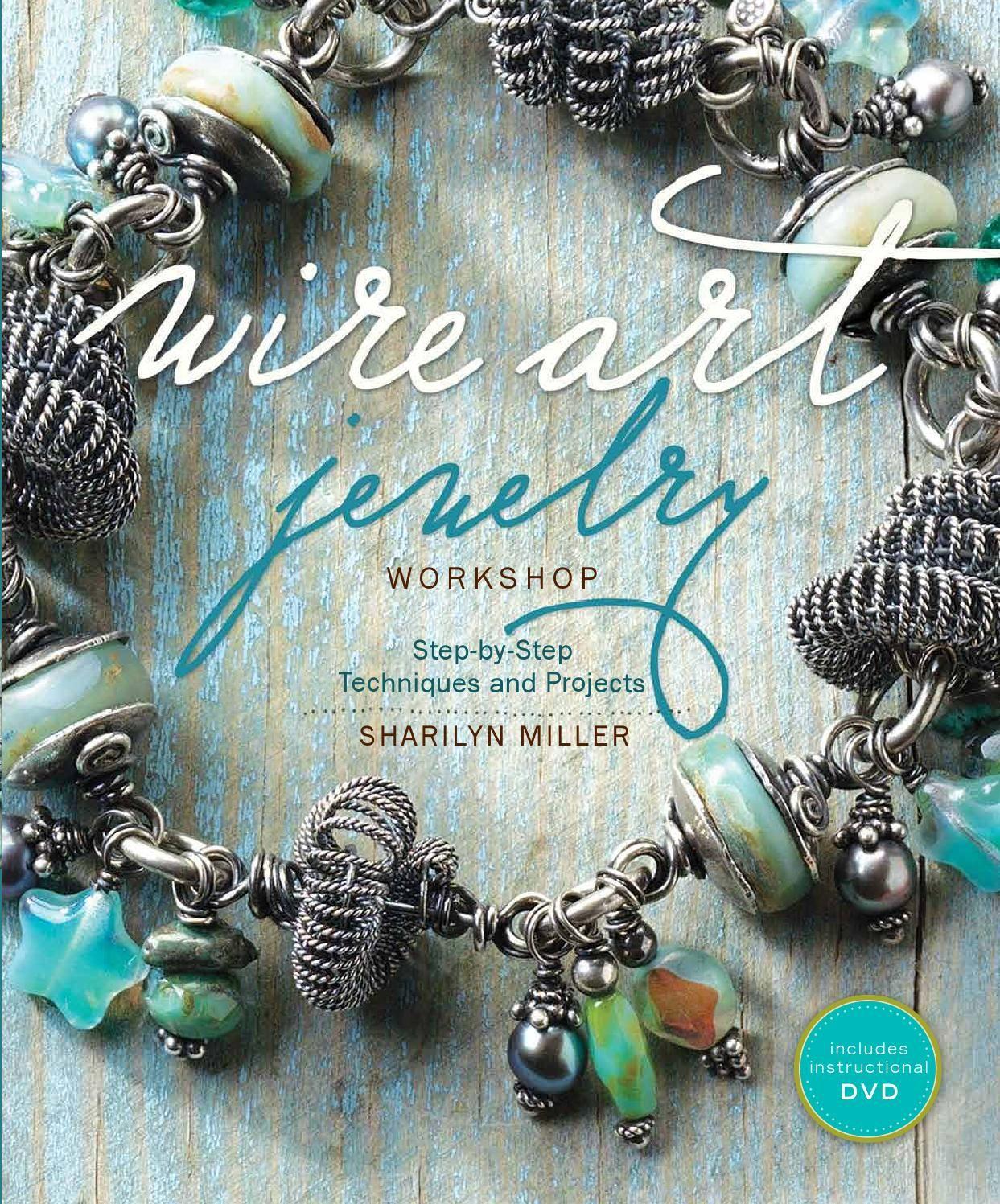 Wire art jewelry workshop - Sharilyn Miller 2011 | Pinterest | Wire ...