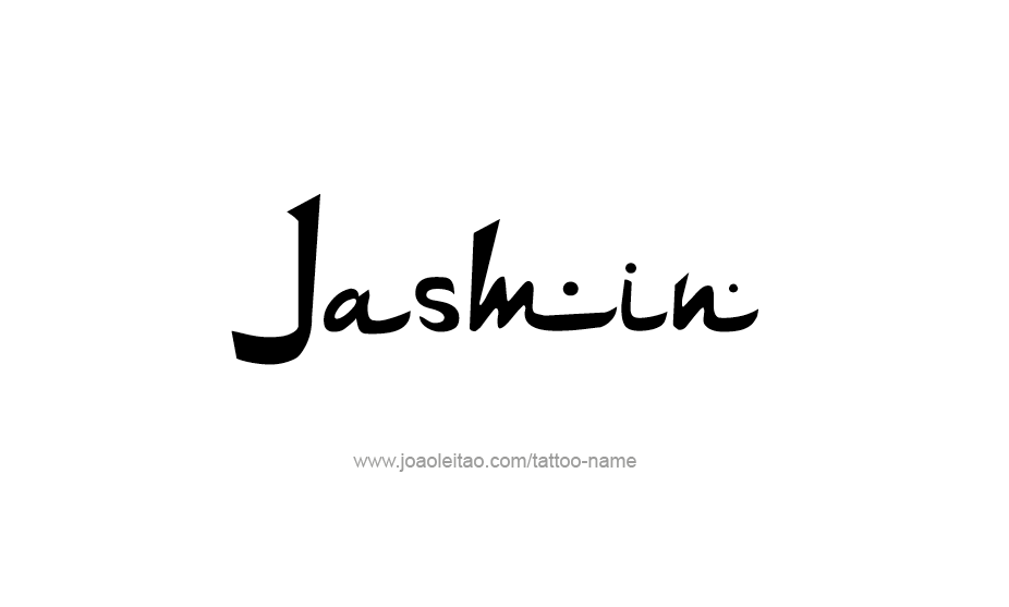 Jasmin Name Tattoo Designs Name Tattoos Name Tattoo Designs Name Tattoo