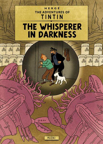 Tintin y HP Lovecraft http://muzski.darkfolio.com/