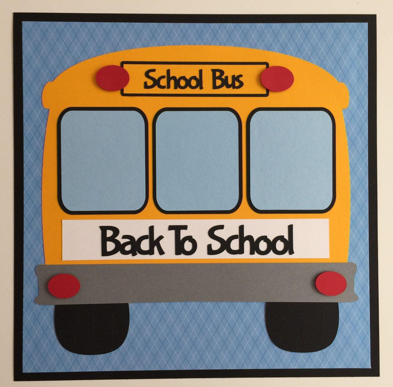 Scrapbook ideas for teachers - Premade 12 X12 School Scrapbook Page Back To School Teacher School Bus