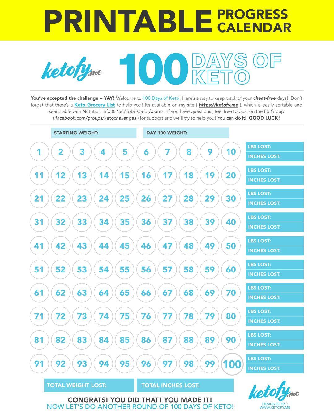 Ketofy.me 100 Days of Keto - Print - Printable Progress Calendar | Workin on ma fitness in 2019 ...