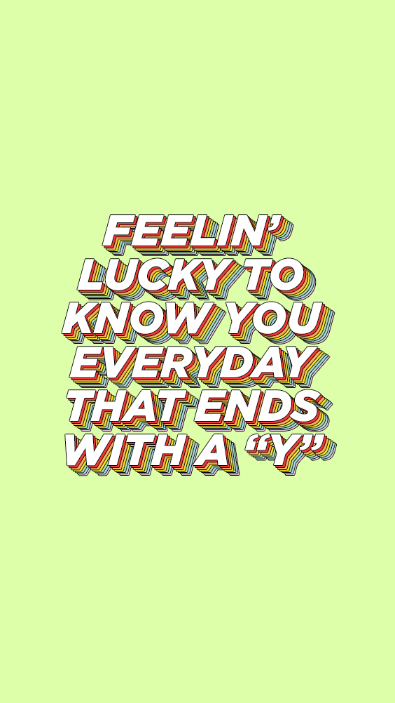 Send This Super Cute Rainbow Type Diy Phone Background To All Your Friends So They Know How Lucky You Feel To How Are You Feeling Phone Backgrounds Typography