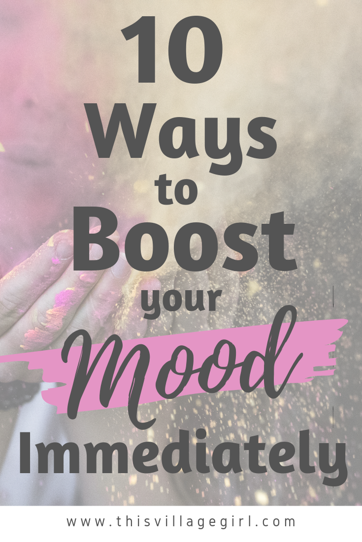 How to Change Your Mood Instantly - This Village G