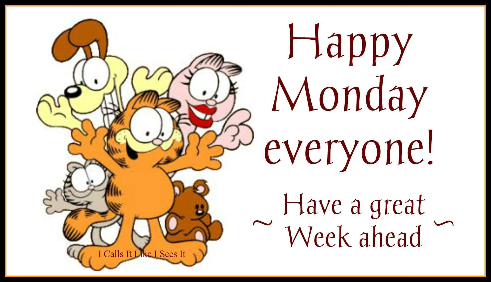 Happy Monday everyone! Garfield Monday morning quote ...