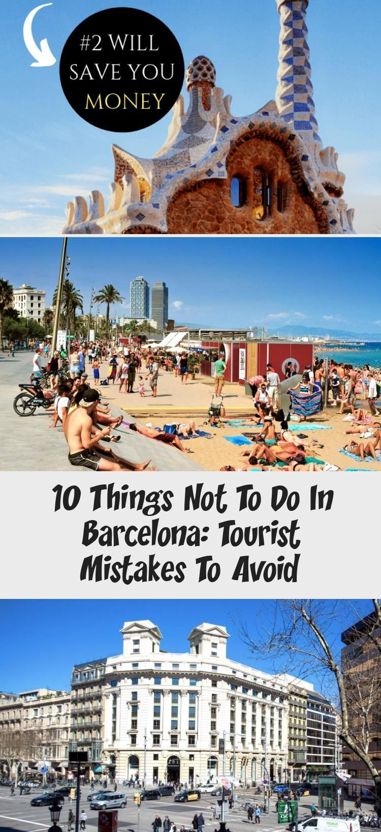 10 Things Not To Do In Barcelona Tourist Mistakes To Avoid