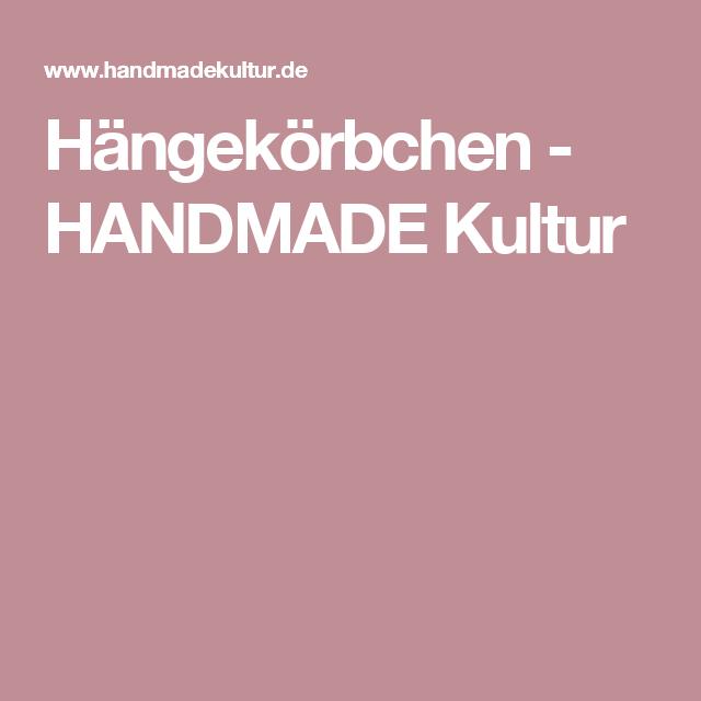 Hängekörbchen - HANDMADE Kultur