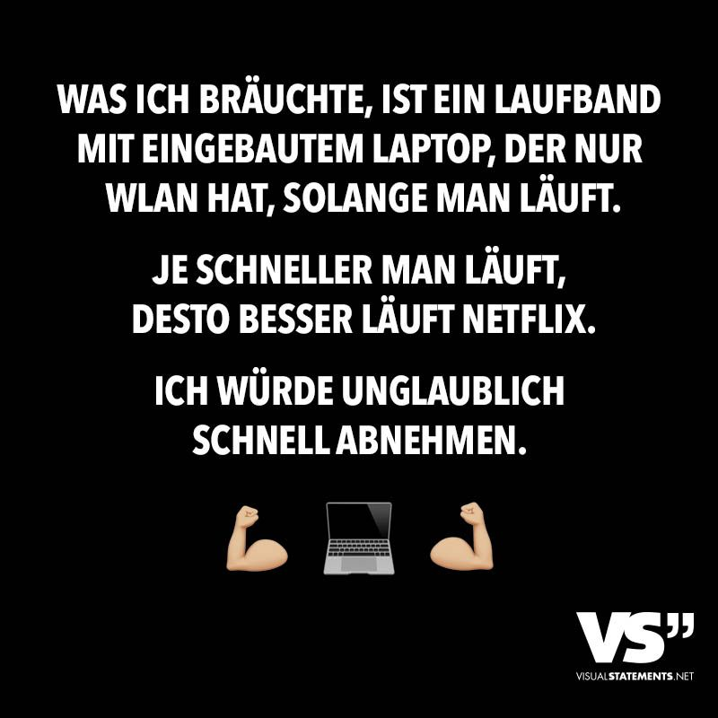 was ich br uchte ist ein laufband mit eingebautem laptop der nur wlan hat solange man l uft. Black Bedroom Furniture Sets. Home Design Ideas