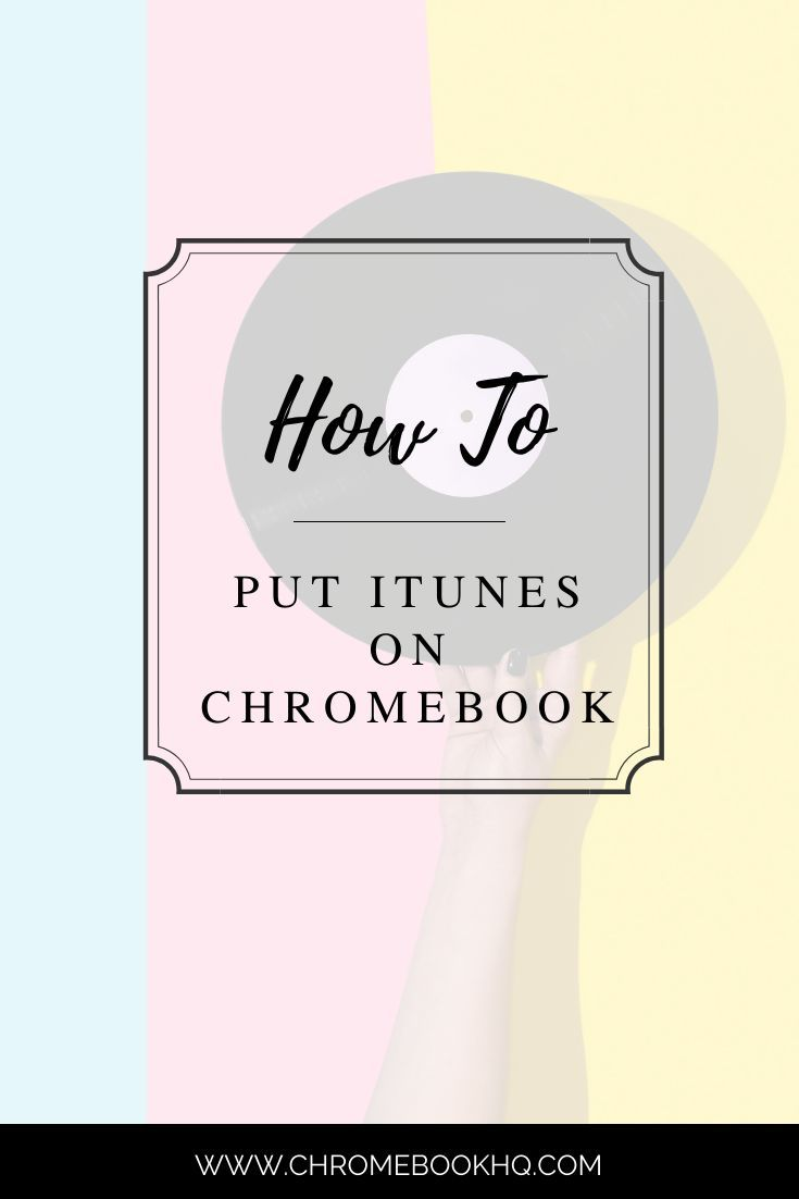 How to put iTunes on Chromebook? Chromebook, Music app