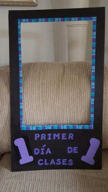 A Picture Frame For The First Day Of School I Used Cardboard
