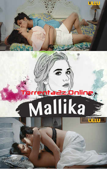 Mallika 2019 | Ullu Original Hindi Web Series Download | Website in