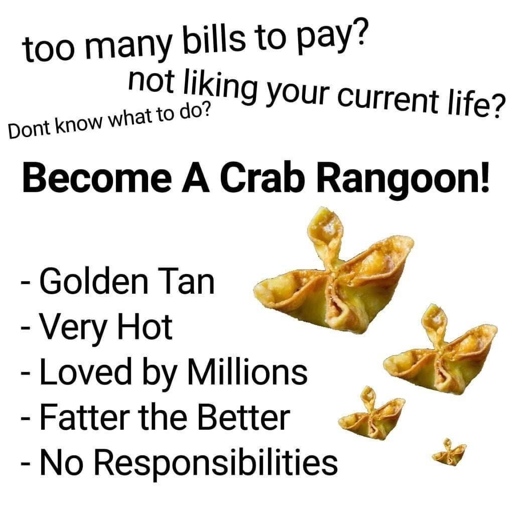 Become A Crab Rangoon Reddit Memes Crab Rangoon Memes Crab Meme