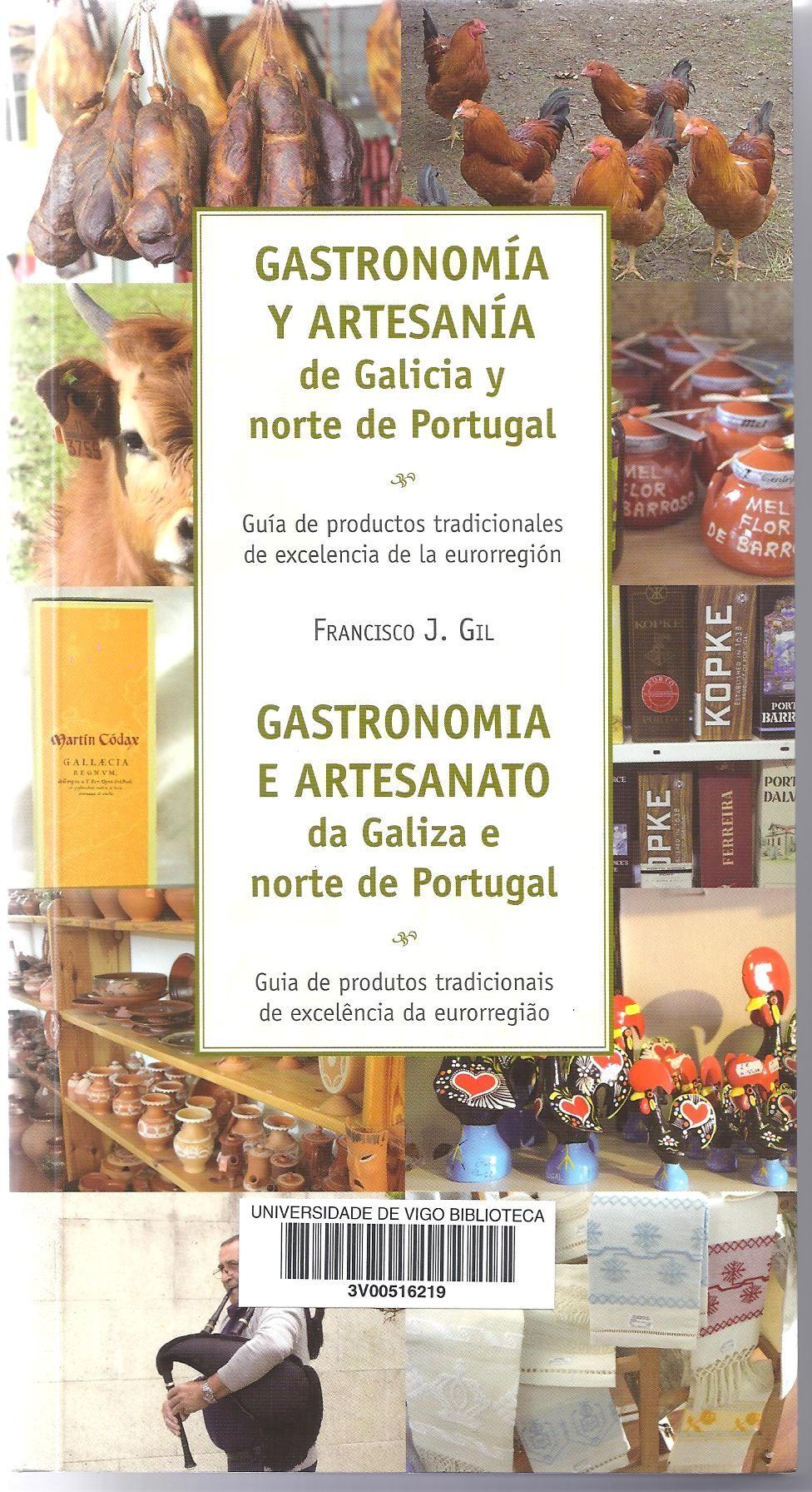 Gastronom A Y Artesan A De Galicia Y Norte De Portugal