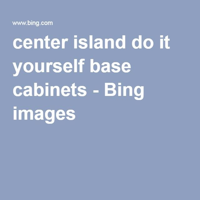 Center island do it yourself base cabinets bing images gray center island do it yourself base cabinets bing images solutioingenieria Gallery