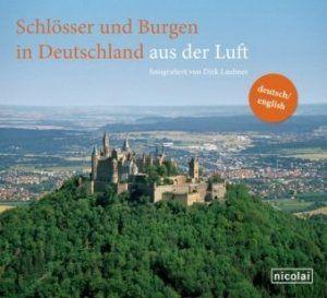 Schlösser und Burgen in Deutschland aus der Luft