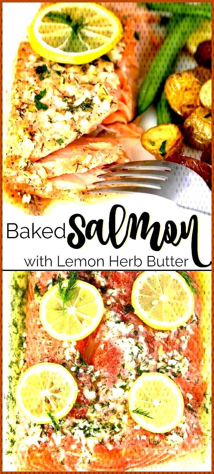 Easy Baked Salmon Recipe with Lemon Herb Butter This Baked Salmon is tender flaky and smothered in