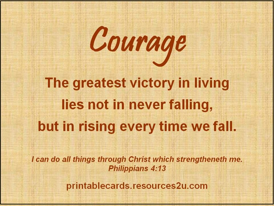 inspirational christian quote on courage the greatest victory in