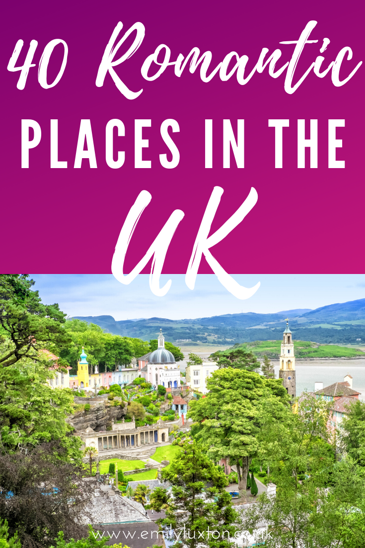 40 Of The Most Romantic Places In The Uk Recommend By Travellers In 2020 Romantic Places Romantic Holiday Destinations Most Romantic Places