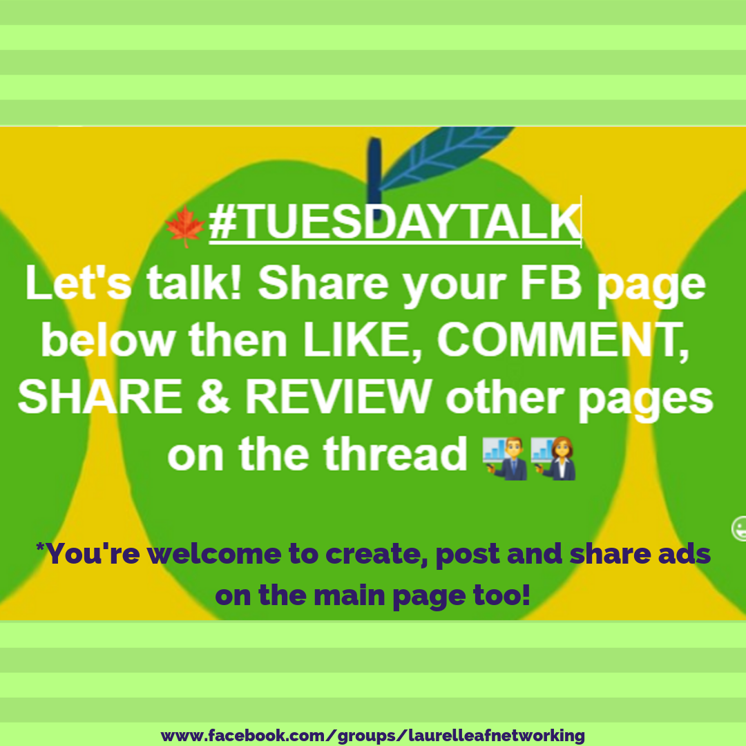 Welcome To Tuesday Talk Add Your Facebook Page Link To Our Comment Thread Then Like Comment Share An Business Networking Online Networking Networking