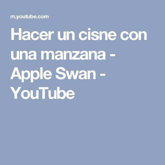 Hacer un cisne con una manzana - Apple Swan - YouTube | decoraciones ...