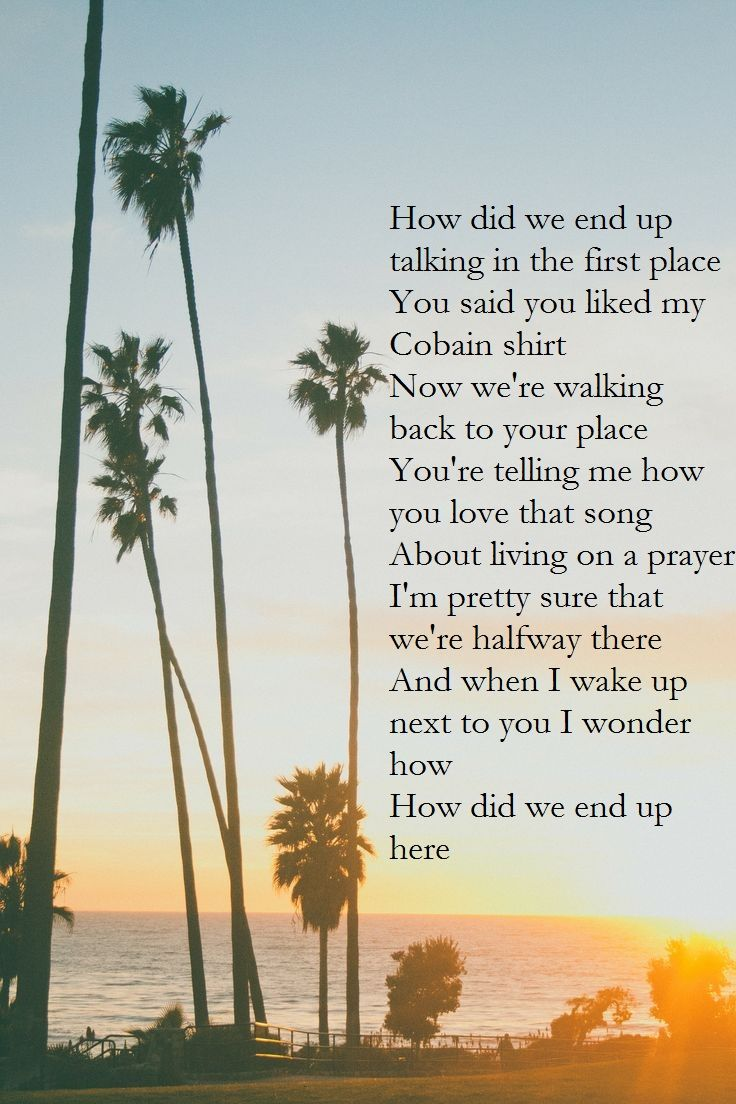 5 Seconds Of Summer End Up Here 5sos Lyrics Lyrics To Live By Here Lyrics