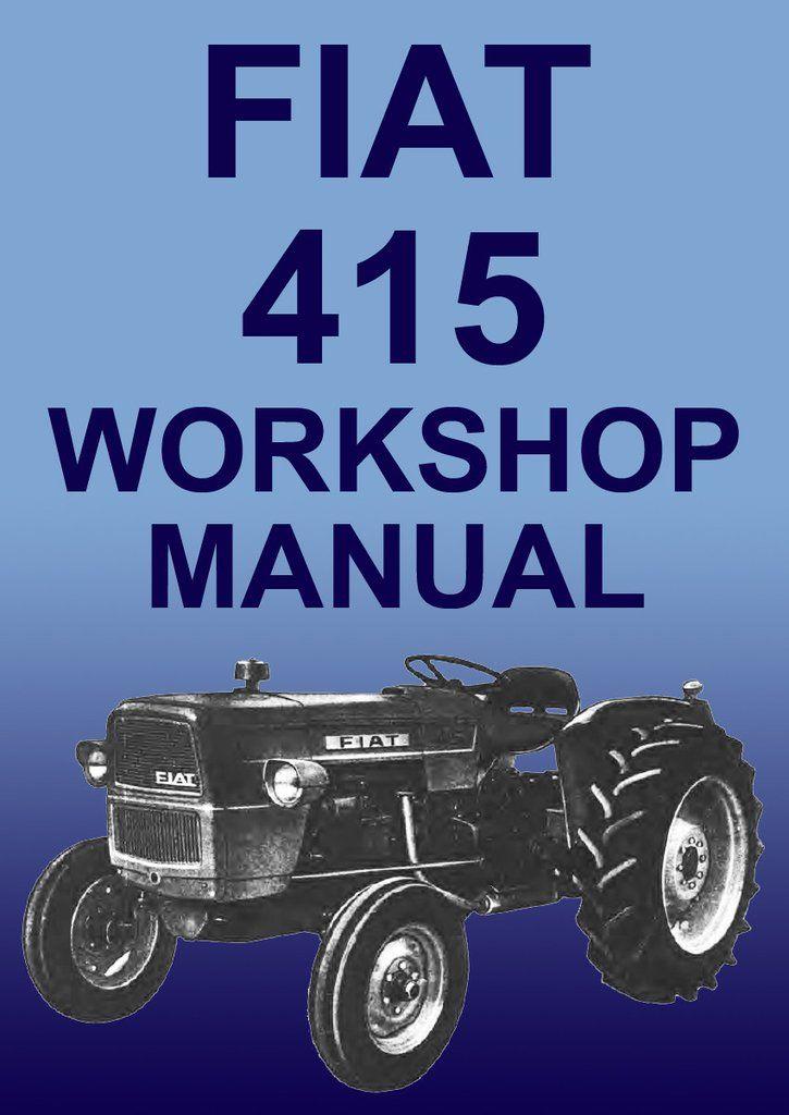 fiat tractor 415 415n 415v 415dt 415gl workshop manual tractors rh pinterest com Fiat Tractor Italy fiat 415 tractor workshop manual