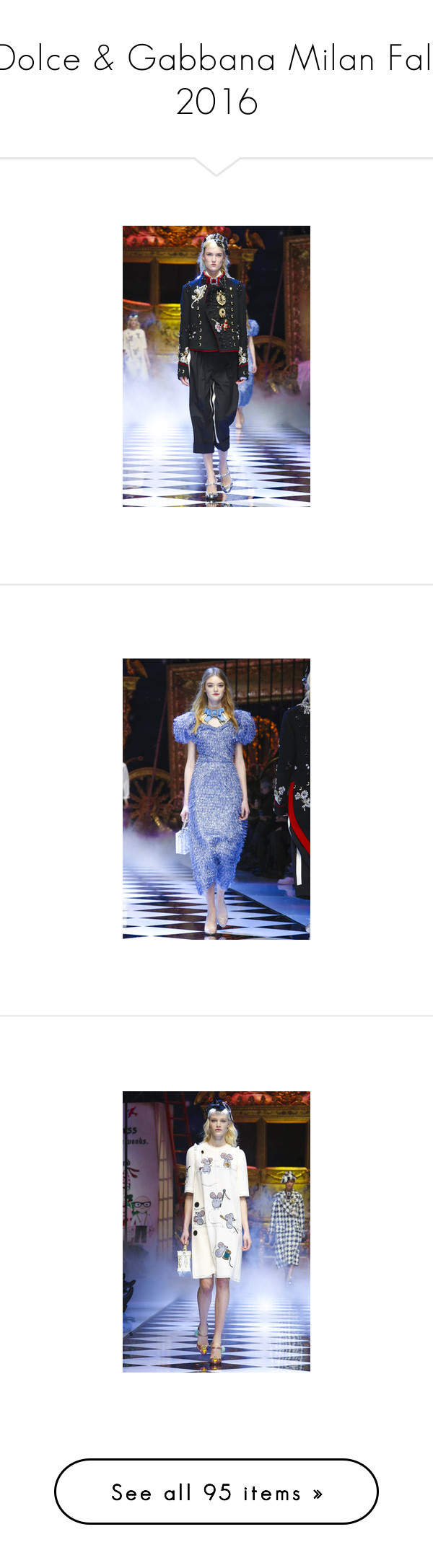 """""""Dolce & Gabbana Milan Fall 2016"""" by watereverysunday ❤ liked on Polyvore featuring logo, text, words, brands, quotes, article, magazine, saying, filler and phrase"""