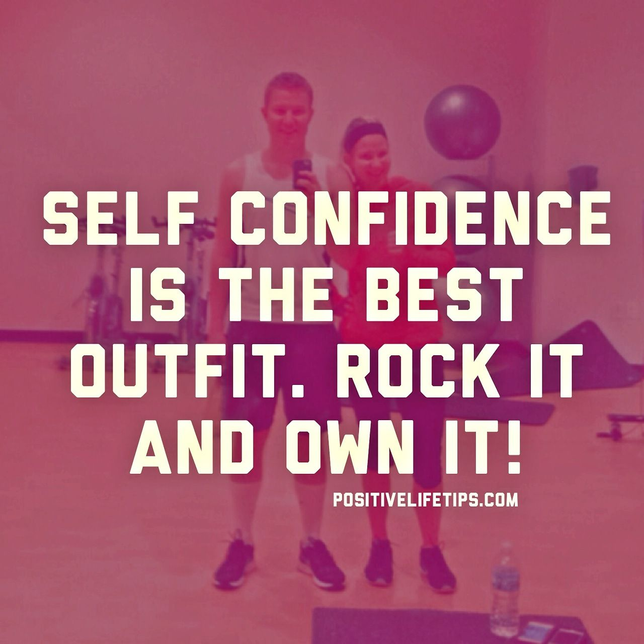 Wisdom Quotes Self Confidence Is The Best Outfitrock It And Own It  Positive