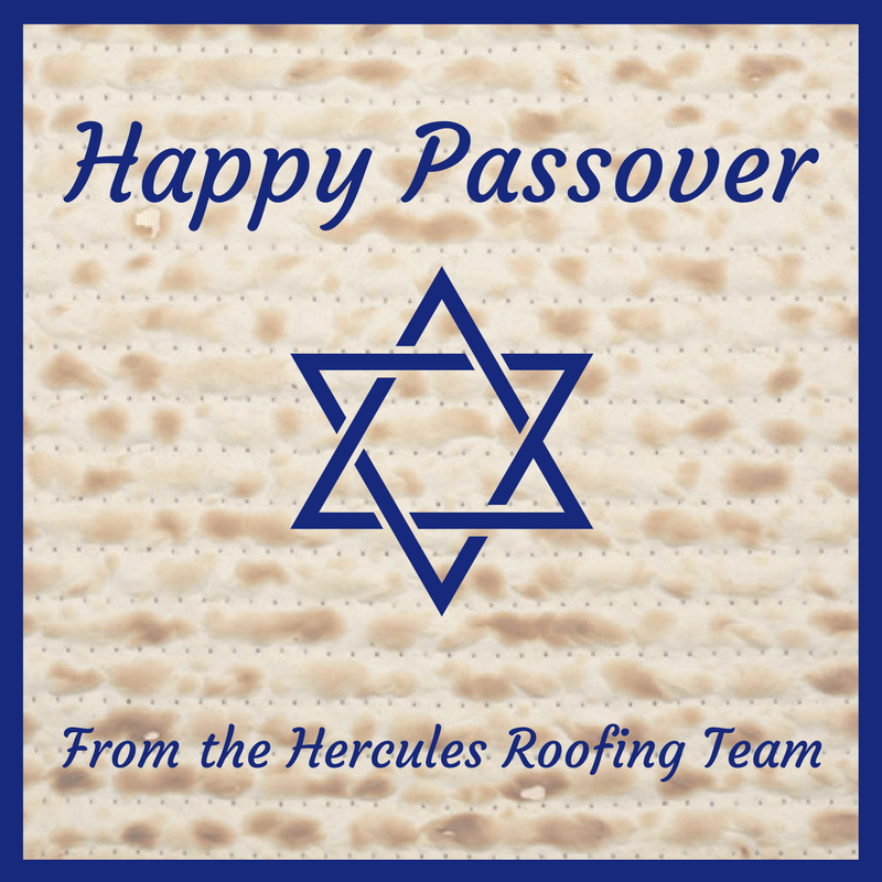 Happy Passover From Hercules Roofing Roofing Hercules Commercial Roofing