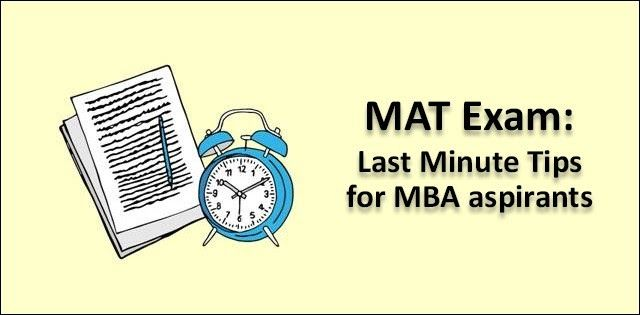 Avoid The Last Minute Jitters Of Appearing In The Mat Exam Read These Tips And Score High Percentile In The Mat 2018 Exam To Get Admissi Exam Tips Last Minute