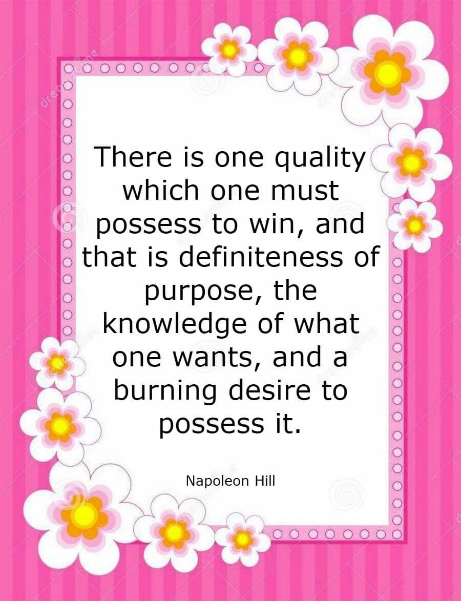 Image result for napoleon hill desire pink pic quote