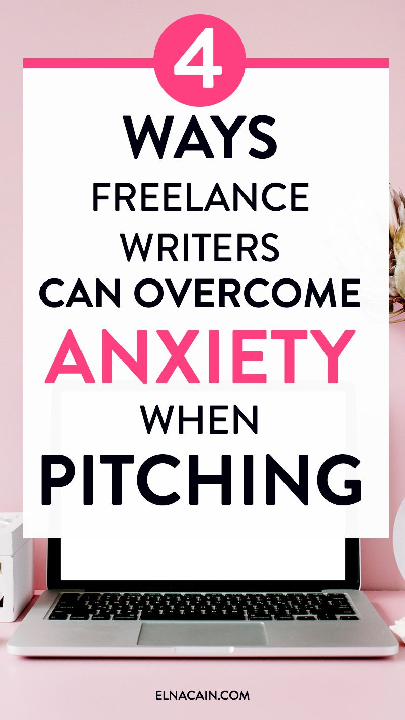 000 4 Ways Freelance Writers Can Anxiety When Sending