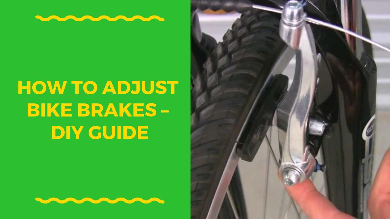 How To Adjust Bike Brakes Bicycle Brakes Bike Brake Calipers