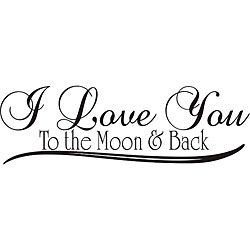 Quick I Love You Quotes Unique Design On Style 'i Love You To The Moon And Back' Vinyl Wall Art