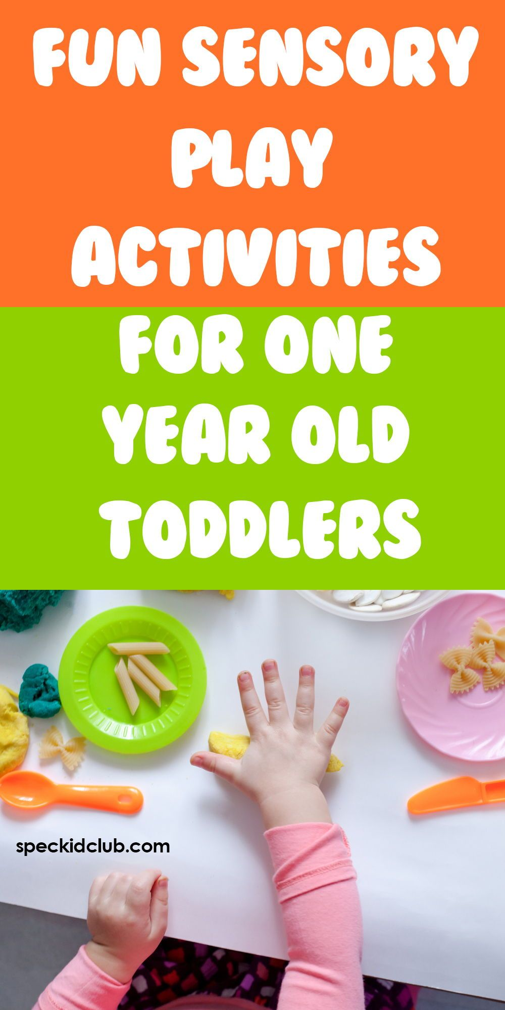 Sensory Skills Should Be Developed Well Just Like Their Physical Emotional And Cogni Activities For One Year Olds Play Activities Sensory Activities Toddlers