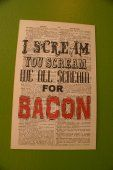 """6"""" x 9"""" print on vintage dictionary page- We All Scream For Bacon  $5.00 thecraftstar, bacon, typography, home decor, kitchen decor"""