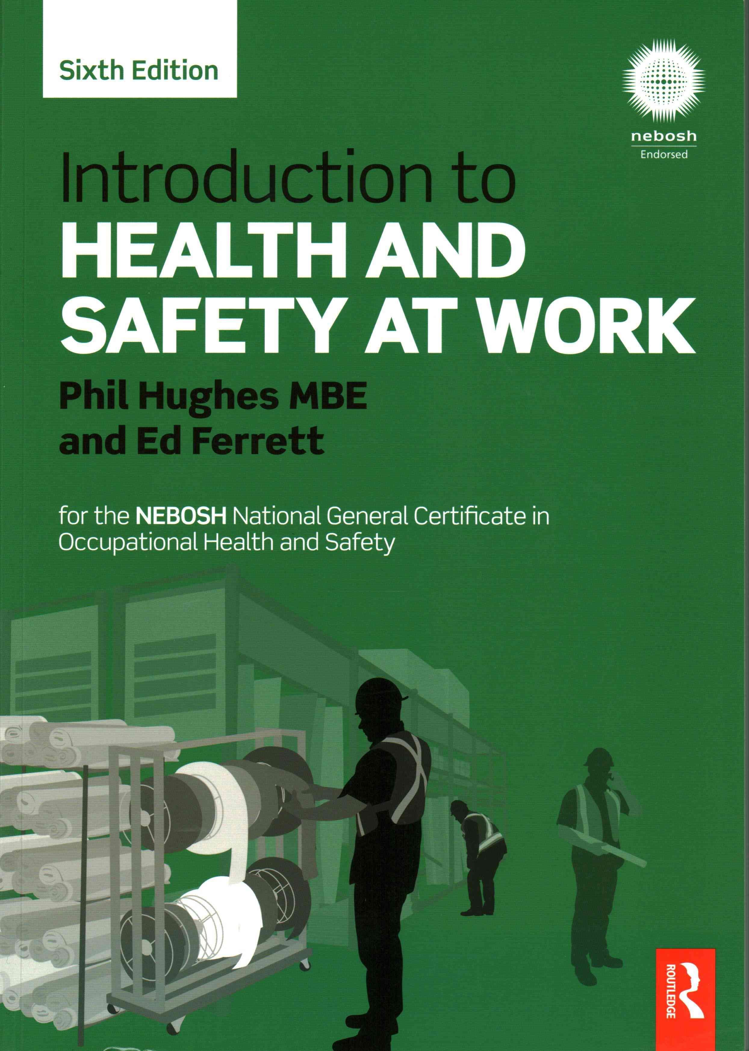 Introduction to Health and Safety at Work For the Nebosh