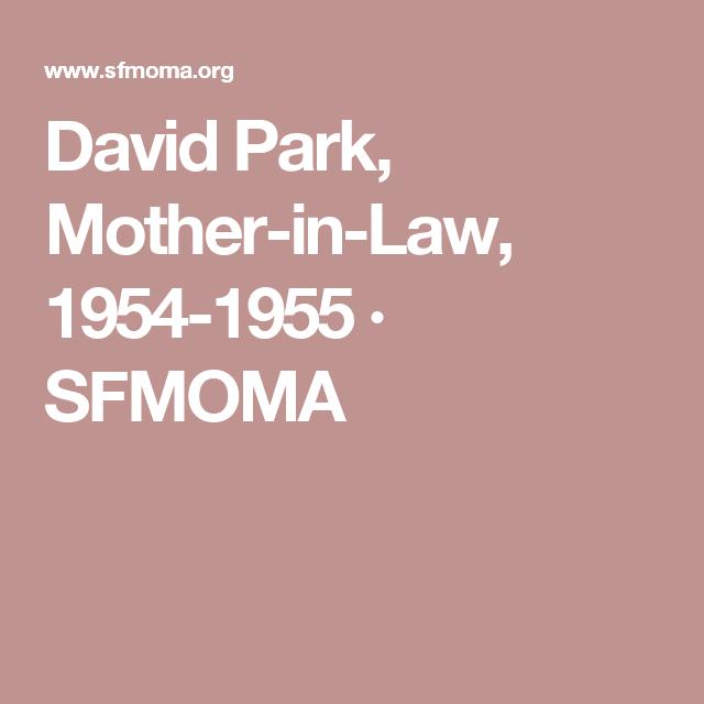 David Park, Mother-in-Law, 1954-1955 · SFMOMA
